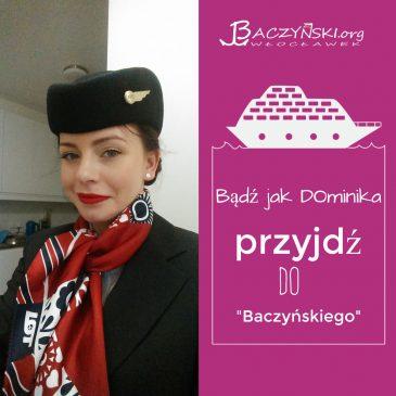 Absolwent naszą wizytówką- Dominika Eichberger (rocznik 2011); stewardessa Polskich Linii Lotniczych LOT